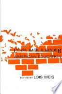 Class  Race  and Gender in American Education