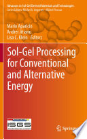 Sol Gel Processing For Conventional And Alternative Energy Book PDF