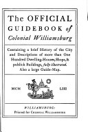 The Official Guidebook of Colonial Williamsburg