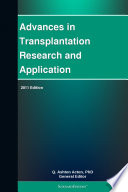 Advances In Transplantation Research And Application 2011 Edition Book PDF