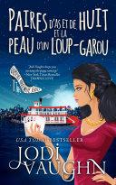 Paires D'as Et De Huit Et La Peau D'un Loup-Garou Pdf/ePub eBook