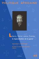 POLITIQUE AFRICAINE N-088-Libéria,Sierra Leone, Guinée : la régionalisation de la guerre [Pdf/ePub] eBook