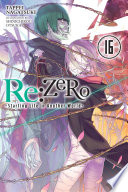 Re ZERO  Starting Life in Another World   Vol  16  light novel