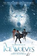 Elementals: Ice Wolves Pdf/ePub eBook