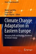 Climate Change Adaptation in Eastern Europe Book