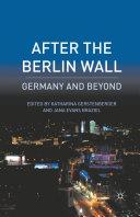 After the Berlin Wall [Pdf/ePub] eBook