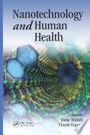 Nanotechnology and Human Health Book