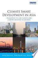 Climate Smart Development in Asia