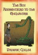 THE BOY APPRENTICED TO AN ENCHANTER - Intrigue, Magical Mystery, Action & Adventure