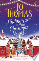 Finding Love at the Christmas Market Book PDF
