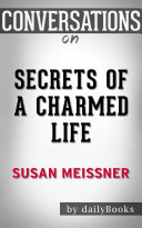 Pdf Secrets of a Charmed Life: A Novel By Susan Meissner | Conversation Starters