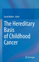 The Hereditary Basis of Childhood Cancer