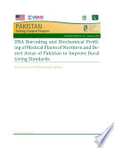 DNA barcoding and biochemical profiling of medical plants of northern and desert areas of Pakistan to improve rural living standard Book