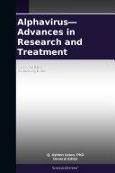 Alphavirus   Advances in Research and Treatment  2012 Edition