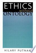 Ethics Without Ontology