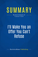Summary  I ll Make You an Offer You Can t Refuse