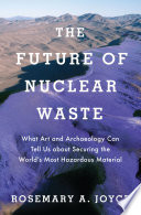 The Future Of Nuclear Waste Book