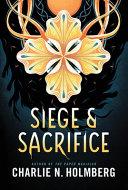Siege and Sacrifice