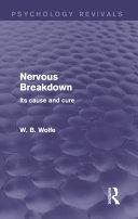 Nervous Breakdown (Psychology Revivals) [Pdf/ePub] eBook