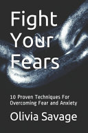 Fight Your Fears