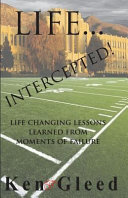 Life   Intercepted   Life Changing Lessons Learned from Moments of Failure