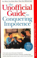 The Unofficial Guide to Conquering Impotence