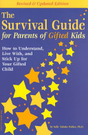 The Survival Guide for Parents of Gifted Kids