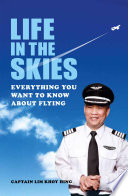 Life In The Skies  Everything you want to know about flying