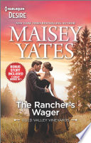 The Rancher s Wager   Take Me  Cowboy