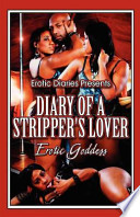 Erotic Diaries Presents Diary of a Stripper's Lover