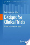Designs for Clinical Trials Book