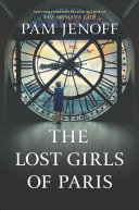 link to The lost girls of Paris in the TCC library catalog
