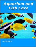 Aquarium and Fish Care