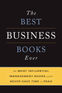 The Best Business Books Ever: The Most Influential ...