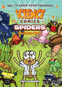 Science Comics: Spiders