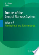 Tumors of the Central Nervous System  Volume 7