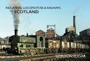 Industrial Locomotives   Railways of Scotland