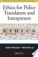 Ethics for Police Translators and Interpreters