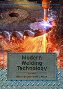 Modern Welding Technology Book