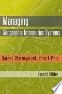 Managing Geographic Information Systems  Second Edition