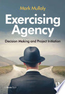 Exercising Agency