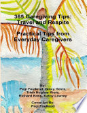365 Caregiving Tips  Travel and Respite Practical Tips from Everyday Caregivers