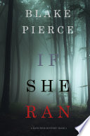 If She Ran  A Kate Wise Mystery   Book 3