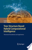 Tree Structure based Hybrid Computational Intelligence Book