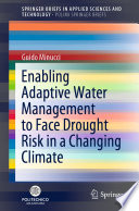 Enabling Adaptive Water Management to Face Drought Risk in a Changing Climate