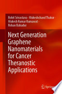 Next Generation Graphene Nanomaterials for Cancer Theranostic Applications