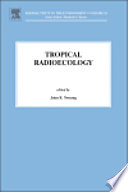 Tropical Radioecology