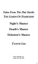 Tales from the Flat Earth: The Lords of Darkness Night's Master Death's Master Delusion's Master