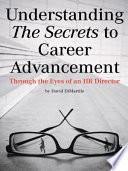 Understanding the Secrets to Career Advancement