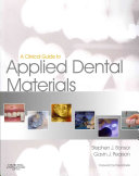A Clinical Guide to Applied Dental Materials1